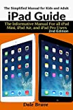 iPad Guide: The Informative Manual For all iPad