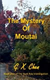 img - for The Mystery of Moutai (Back Bay Investigation) (Volume 1) book / textbook / text book