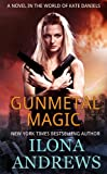 Gunmetal Magic by Ilona Andrews front cover