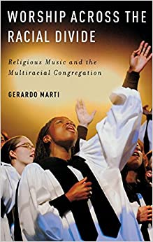 Book Worship across the Racial Divide: Religious Music and the Multiracial Congregation