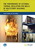 Fire Performance of External Thermal Insulation for Walls of Multistorey Buildings, Colwell, Sarah, 1848062346