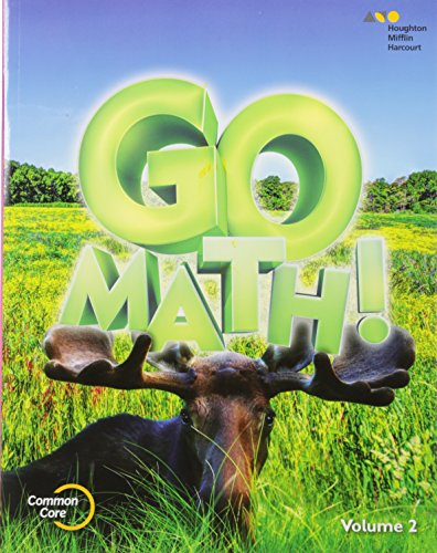 Go Math!: Student Edition Volume 2 Grade 3 2015
