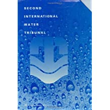 Second International Water Tribunal: The Case Books–7 Book Boxed Set