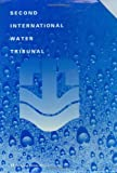 The Second International Water Tribunal, International Water Tribunal Staff, 9062249000