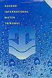 The Second International Water Tribunal, International Water Tribunal Staff, 9062249000