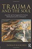 Trauma and the Soul