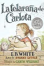 Telaraña de Carlota: Charlotte's Web (Spanish Edition)