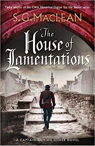 The House of Lamentations: the nailbiting final historical thriller in the award-winning Seeker series: Amazon.es: MacLean, S.G.: Libros en idiomas extranjeros