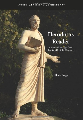 Herodotus Reader: Annotated Passages from Books I-IX of the Histories (Focus Classical Commentary)