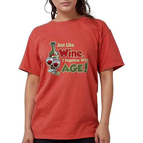 (CafePress - Wine Improve With Age T-Shirt - Womens Comfort Colors Shirt)