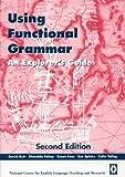 Using Functional Grammar : An Explorer's Guide