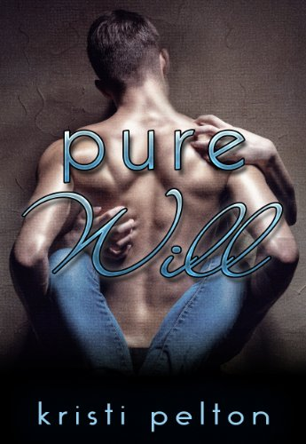 Pure will kindle edition by kristi pelton contemporary romance pure will kindle edition by kristi pelton contemporary romance kindle ebooks amazon fandeluxe Choice Image