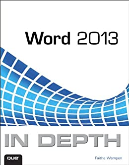 Word 2013 In Depth by [Wempen, Faithe]