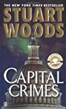 Capital Crimes, Stuart Woods, 0451211561