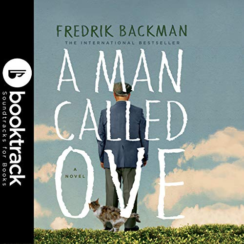 A Man Called Ove: Booktrack Edition
