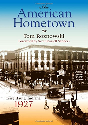 An American Hometown: Terre Haute, Indiana, 1927 (Quarry - Terre Haute Stores Indiana In