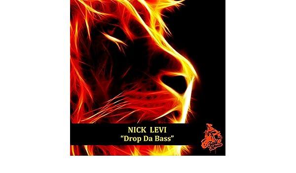 Drop Da Bass Original Mix By Nick Levi On Amazon Music Amazoncom