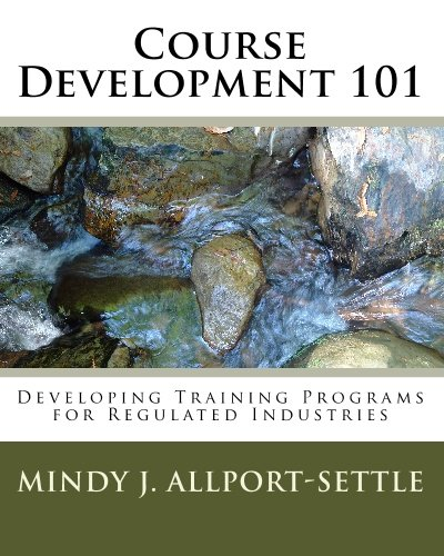 Course Development 101: Developing Training Programs for Regulated Industries