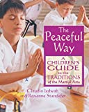 The Peaceful Way, Claudio Iedwab and Roxanne Standefer, 0892819294