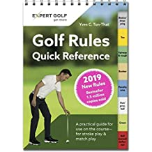 Golf Rules Quick Reference 2019: The Practical Guide for Use on the Course - For Stroke Play & Match Play
