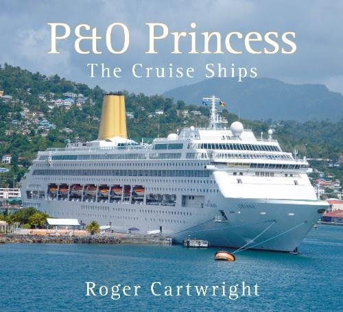 Read Online P&O Princess: The Cruise Ships pdf