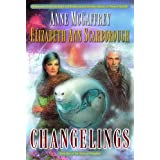 Changelings: Book One of The Twins of Petaybee: 1