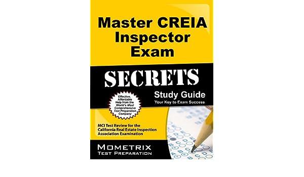 Master creia inspector exam secrets study guide: mci test review.