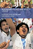 Indonesian Politics and Society : A Reader, , 0415262615