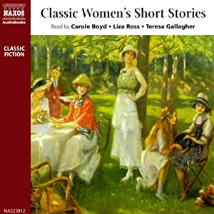Classic Women's Short Stories (Unabridged Selections) Audiobook