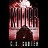 Killer: The Summerfield Murders Part 1 (Summerfield Series)