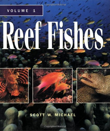 Reef Fishes: A Guide to Their Identification, Behavior and Captive Care, Vol. 1 by Brand: TFH Publications