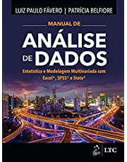 Manual de Análise de Dados - Estatística e Modelagem Multivariada com Excel®, SPSS® e Stata®