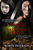 Little Gou and the Crocodile Princess: A Wuxia Adventure in Old China