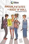 Amour, patates et rock'n'roll par Lavignette-Ammoun