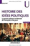 Histoire des idées politiques - 2e éd. - La pensée politique occidentale de l'Antiquité à nos jours