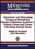 Symmetric and Alternating Groups As Monodromy Groups of Riemann Surfaces I, Robert M. Guralnick and John Shareshian, 0821839926