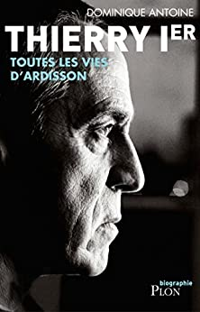 Thierry Ier (French Edition) by [ANTOINE, Dominique]