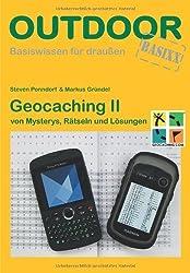 Geocaching II von Mysterys, Rätseln und Lösungen von Markus Gründel (17. März 2014) Broschiert