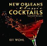 New Orleans Classic Cocktails (Classics)