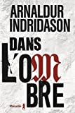 img - for Dans l'ombre (French Edition) book / textbook / text book