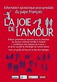 La joie de l'amour (Amoris laetitia) : Exhortation apostolique post-synodale