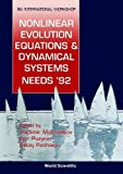 img - for Nonlinear Evolution Equations & Dynamical Systems Needs '92: Dubna, Russia 6-17 July '92 : 8th International Workshop book / textbook / text book