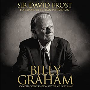 Billy Graham: Candid Conversations with a Public Man Audiobook