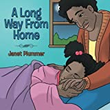 A Long Way from Home, Janet Plummer, 1490817913