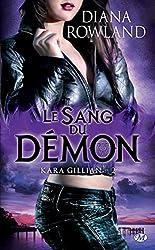 Le Sang du démon: Kara Gillian, T2