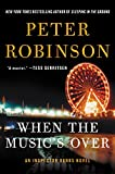 When the Music's Over: An Inspector Banks Novel (Inspector Banks Novels)