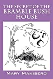 img - for The Secret of the Bramble Bush House book / textbook / text book