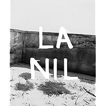 Julian Schnabel: La Nil: Paintings 1998-2014