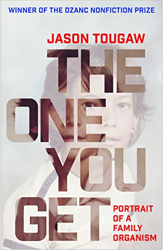 The One You Get: Portrait of a Family - Tougaw Jason