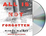 img - for All Is Not Forgotten: A Novel book / textbook / text book